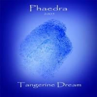 "Tangerine Dream ""Phaedra"""