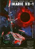 """Оригинальный постер к фильму """"Ikarie XB 1"""". На плакате звездолет изоражен намного красочнее, чем в фильме."""