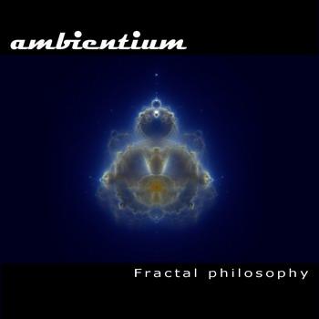 """Ambientum """"Fractal Philosophy"""""""